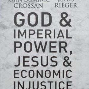 God & Imperial Power, Jesus & Economic Injustice Participant Guide